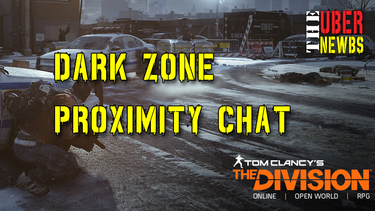 Darkzone Proximity Chat