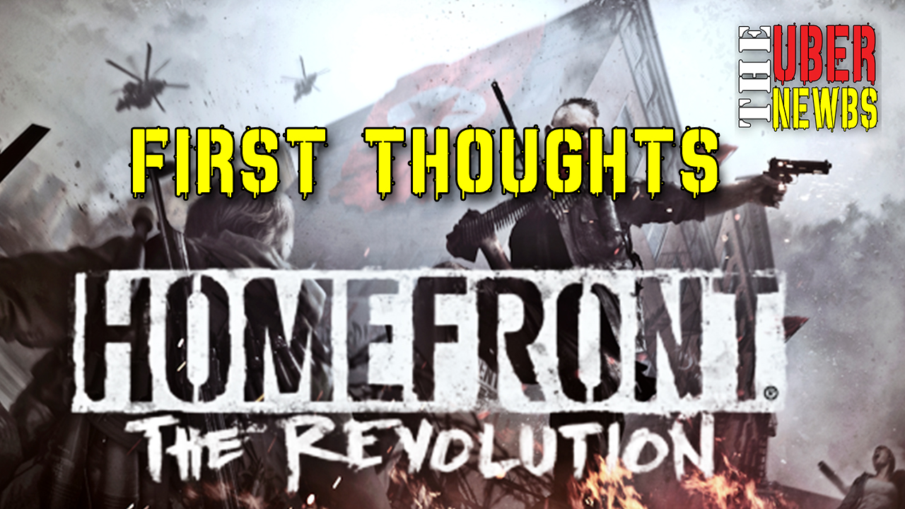 HomefrontTheRevolutionFirstThoughts