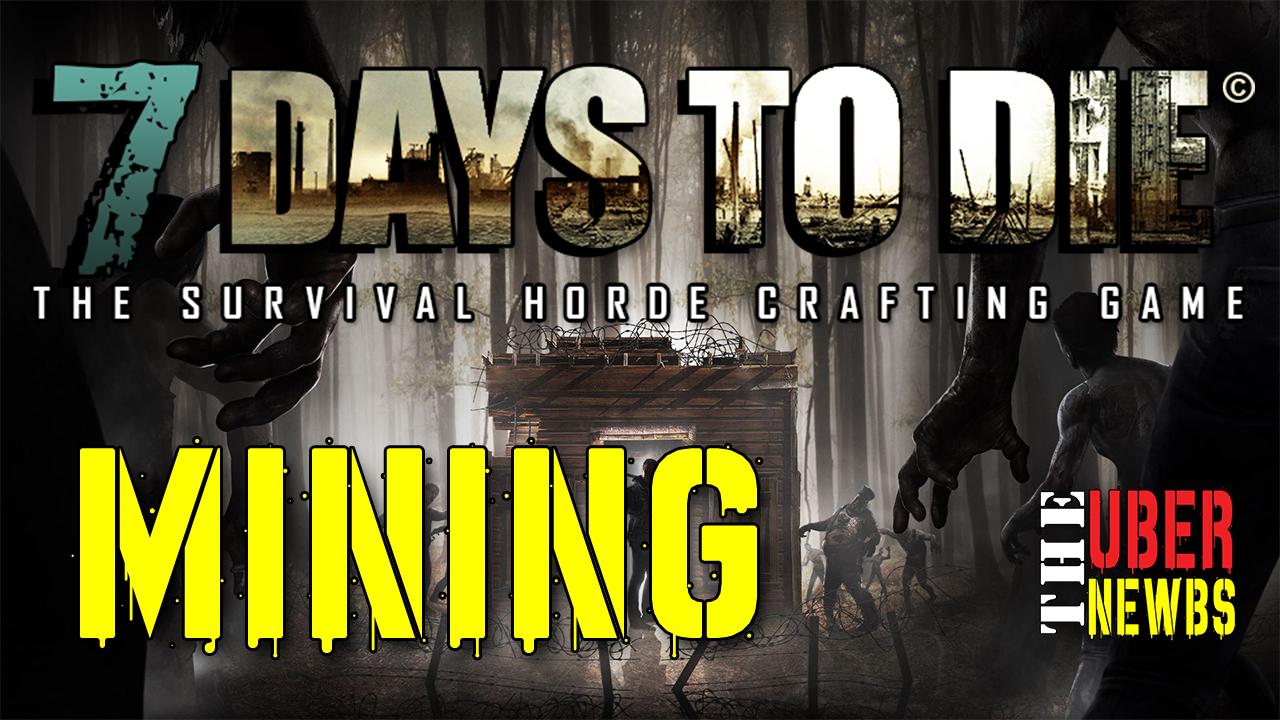 7 Days to Die Mining Artical