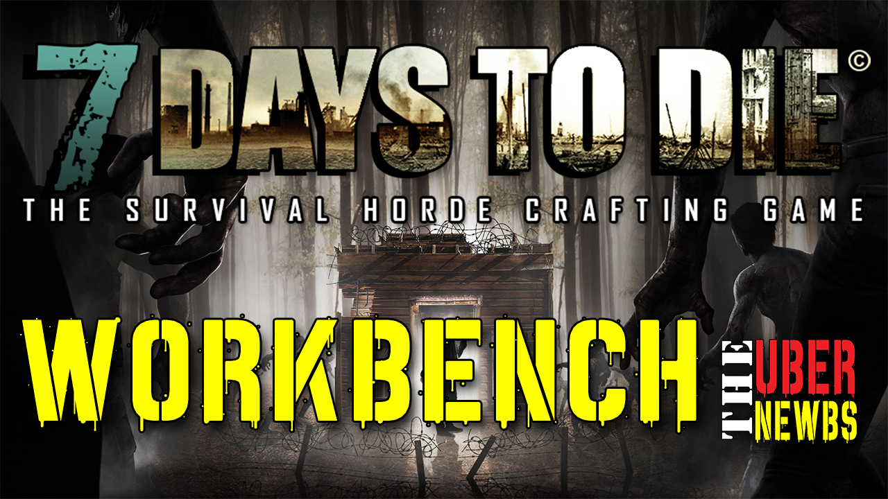 7 Days to Die Workbench Crafting
